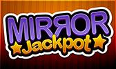 Mirror Jackpot